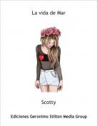 Scotty - La vida de Mar