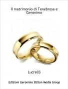 Lucre03 - Il matrimonio di Tenebrosa e Geronimo