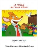 angelica stilton - LA PASQUA  (per paola stilton)