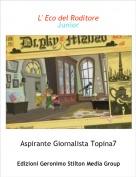 Aspirante Giornalista Topina7 - L' Eco del RoditoreJunior