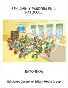RATONNOA - BENJAMIN Y PANDORA EN...RATOCOLE