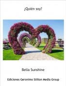 Bella Sunshine - ¿Quién soy?