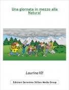 Laurina10! - Una giornata in mezzo alla Natura!