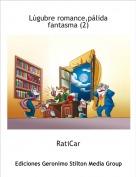 RatiCar - Lúgubre romance,pálida fantasma (2)