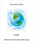 jade02 - Il giro del mondo
