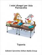 Toponia - I miei disegni per Asia Pannacotta