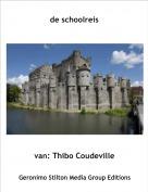 van: Thibo Coudeville - de schoolreis