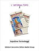 topotina formaleggi - L' INFORMA-TOPO2