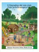 Bibliotopo - Il Giornalino del mio club:Club ScriviStratopico! N.2
