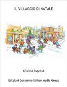 silvina topina - IL VILLAGGIO DI NATALE