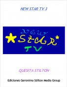 QUESITA STILTON - NEW STAR TV 3