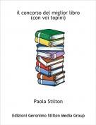Paola Stilton - il concorso del miglior libro(con voi topini)