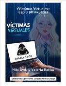 Niki UwU y Valeria Ratisa - •Víctimas Virtuales•Cap 3 (#H4k3ada)