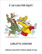 CARLOTTA CENCIONI - E' UN CASO PER SQUIT!