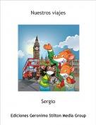 Sergio - Nuestros viajes