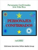ruti3003 - Personajes ConfirmadosUna Vida Rica