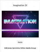 nuca - Imagination 2#