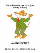 ALICE28/06/2009 - Geronimo e la sua toria (per Ginny.Stilton)
