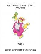 ROBY 9 - LO STRANO CASO DELL' ECO VOLANTE