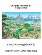 AliceArmstrong(@TOPOCA) - Una gita insieme all' ecosistema