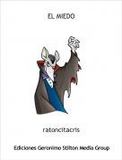 ratoncitacris - EL MIEDO