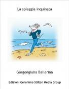 Gorgongiulia Ballerina - La spiaggia inquinata