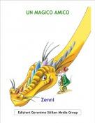 Zenni - UN MAGICO AMICO