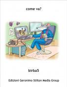 birba5 - come va?