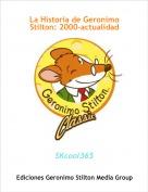 SKcool365 - La Historia de Geronimo Stilton: 2000-actualidad