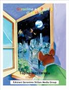 Topisa Mozzarella - Geronimo e il Popolo di Azehya