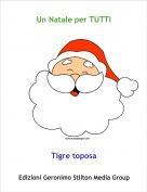 Tigre toposa - Un Natale per TUTTI