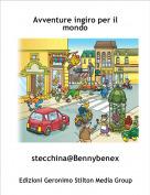 stecchina@Bennybenex - Avventure ingiro per il mondo