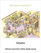 Sofyetta - Un nuovo concorso!!!