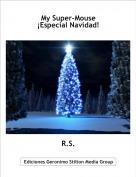 R.S. - My Super-Mouse¡Especial Navidad!