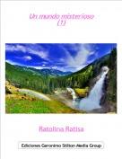 Ratolina Ratisa - Un mundo misterioso(1)