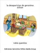 rubia quesitos - la desaparicion de geronimo stilton