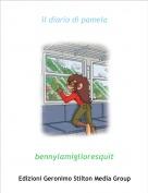 bennylamiglioresquit - il diario di pamela