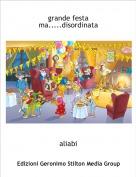 aliabi - grande festa ma.....disordinata