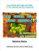 Ratolina Ratisa - Las hadas del lago perdido (3) El castillo de los susurros