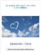 topolacchia--->Carly - La magia dei sogni, del cielo e dell'amore