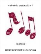 gaiatopa - club dello spettacolo n.1