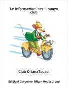 Club OrianaTopaci - Le informazioni per il nuovo club