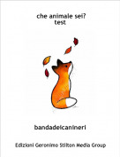 bandadeicanineri - che animale sei?test
