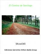 SKcool365 - El Camino de Santiago