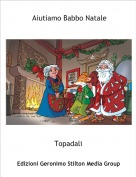 Topadali - Aiutiamo Babbo Natale