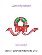 Una Amiga - Cuento de Navidad
