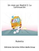 Rubietta - Un viaje por Madrid 2: La continuación
