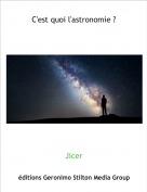 Jicer - C'est quoi l'astronomie ?