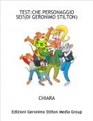 CHIARA - TEST:CHE PERSONAGGIO SEI?(DI GERONIMO STILTON)