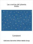 Camaleoni - Las cronicas del planeta Arebu